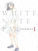 WHITE NOTE PAD漫画