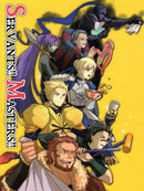 Fate/zero:Servants!! Masters!!漫画